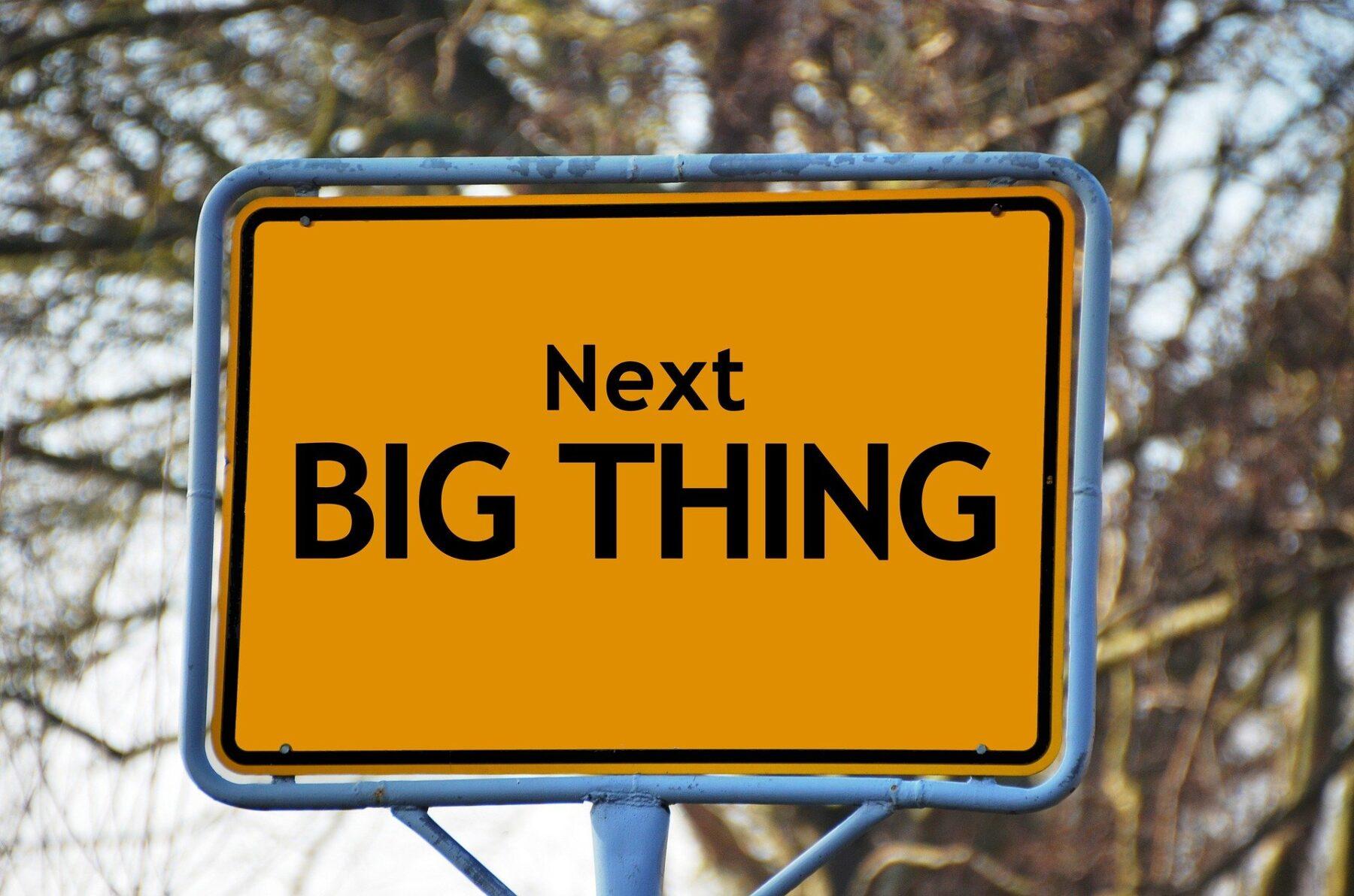 Next Big Thing! 10